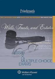 Wills, Trusts, and Estates by Joel Wm Friedman