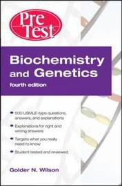 Biochemistry and Genetics: PreTest Self-assessment and Review by Golder N Wilson image