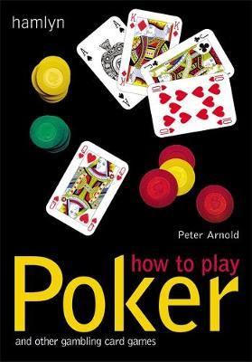 How to Play Poker by Peter Arnold image