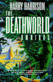 The Deathworld Omnibus by Harry Harrison image