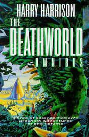 The Deathworld Omnibus by Harry Harrison image