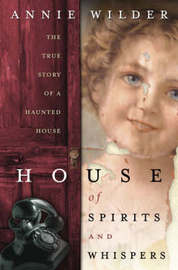 House of Spirits and Whispers by Annie Wilder image