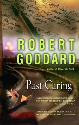 Past Caring by Robert Goddard image