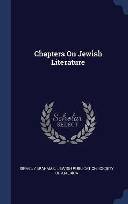 Chapters on Jewish Literature by Israel Abrahams image