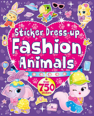 My Ultimate Animal Dress-Up Sticker Book
