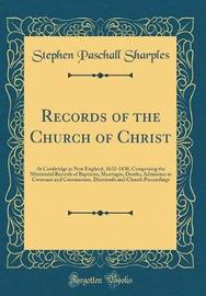 Records of the Church of Christ by Stephen Paschall Sharples image