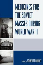 Medicines for the Soviet Masses during World War II by Mary Schaeffer Conroy image