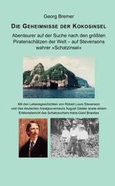 Die Geheimnisse Der Kokosinsel by Georg Bremer