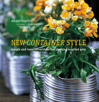 New Container Style: Simple and Innovative Ideas for Planting Recycled Pots by Adam Caplin image