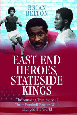 East End Heroes by Brian Belton image