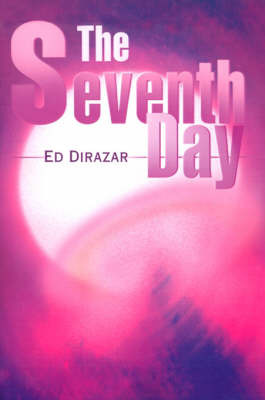 The Seventh Day by Ed Dirazar image