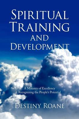 Spiritual Training and Development by Destiny Roane image