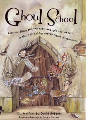 Ghoul School by David Roberts
