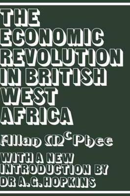 The Economic Revolution in British West Africa by Allan McPhee image