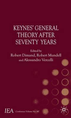 Keynes's General Theory After Seventy Years