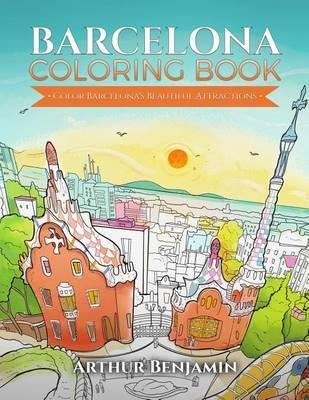 Barcelona Coloring Book by Arthur Benjamin