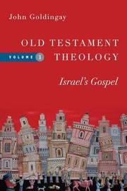 Old Testament Theology by John Goldingay