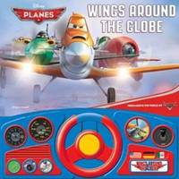 Disney Planes: Wings Around the Globe: Steering Wheel Book by Publications International