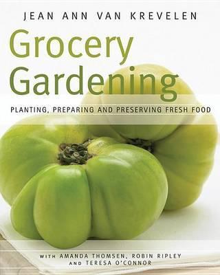 Grocery Gardening by Jean Ann Van Krevelen image