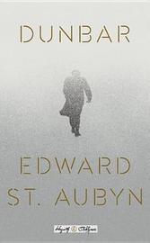 Dunbar by Edward St.Aubyn
