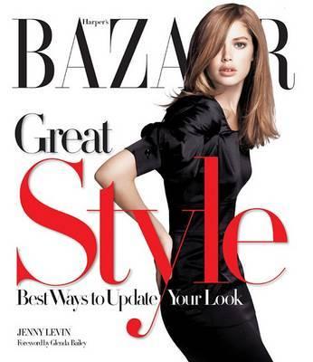 Harper's Bazaar Great Style by Jenny Levin image