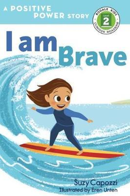 I Am Brave by Suzy Capozzi