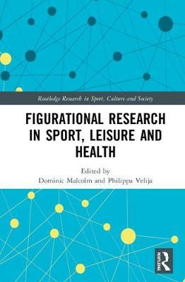 Figurational Research in Sport, Leisure and Health