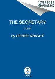 The Secretary by Renee Knight image