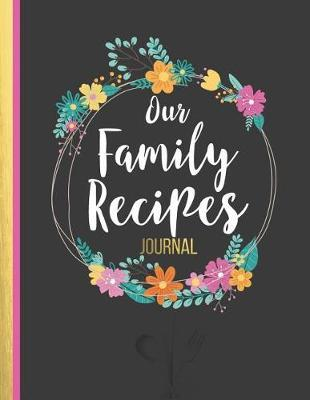 Our Family Recipes JOURNAL by Boss Girl Life