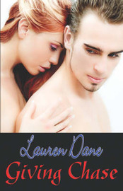 Giving Chase by Lauren Dane image
