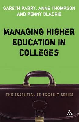 Managing Higher Education in Colleges by Gareth Parry image