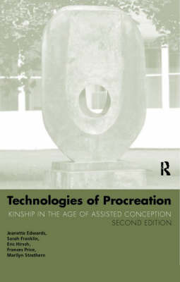 Technologies of Procreation by Jeanette Edwards