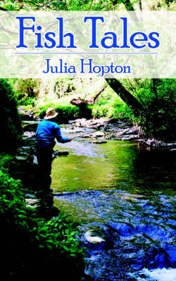 Fish Tales by Julia Hopton