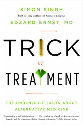 Trick or Treatment by Edzard Ernst