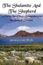 The Shulamite and the Shepherd by Steven G. Cook image