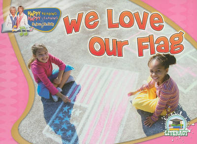 We Love Our Flag by Jean Feldman
