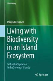 Living with Biodiversity in an Island Ecosystem by Takuro Furusawa