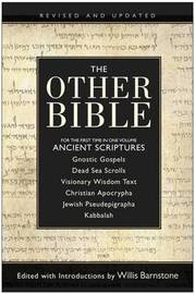 The Other Bible by Willis Barnstone