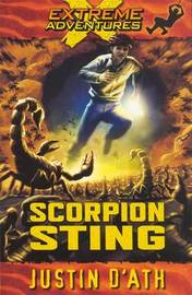 Scorpion Sting: Extreme Adventures by Justin D'Ath image