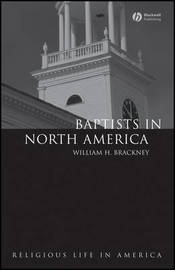 Baptists in North America by William H Brackney image