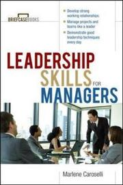 Leadership Skills For Managers by Marlene Caroselli