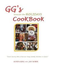 GG's Home for the Holidays Cookbook by Aleveda King