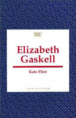 Elizabeth Gaskell by Kate Flint