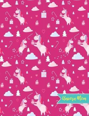 Unicorn Mom by Allison Jarvis