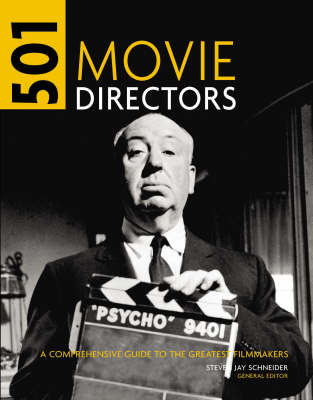 501 Movie Directors: An A-Z Guide to the Greatest Movie Directors image