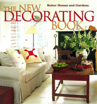 The New Decorating Book by Better Homes & Gardens image