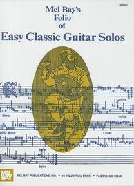 Folio of Easy Classic Guitar Solos by Mel Bay