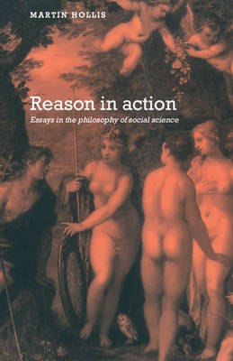 Reason in Action by Martin Hollis image