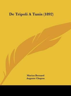de Tripoli a Tunis (1892) by Marius Bernard image