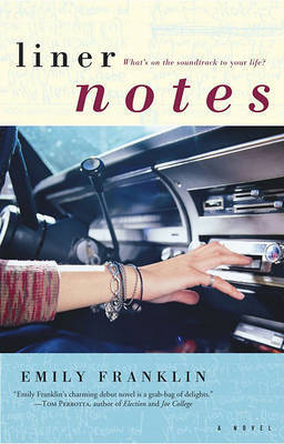 Liner Notes by Emily Franklin